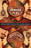 Serious Play : Desire and Authority in the Poetry of Ovid, Chaucer, and Ariosto