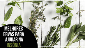 Melhores ervas para ajudar na insônia