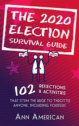 The 2020 Election Survival Guide