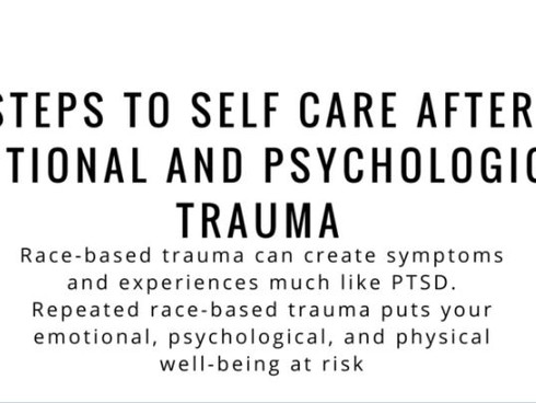 SELF CARE FOR PEOPLE OF COLOR AFTER PSYCHOLOGICAL TRAUMA