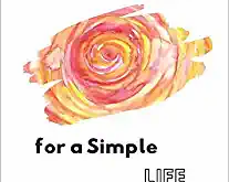 Book Review: A Simple Book for A Simple Life by Anne Haack