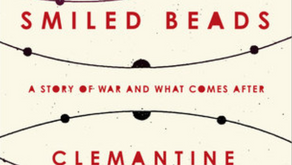 Book Review: The Girl Who Smiled Beads: A Story of War and What Comes After by C. Wamariya & E. Weil