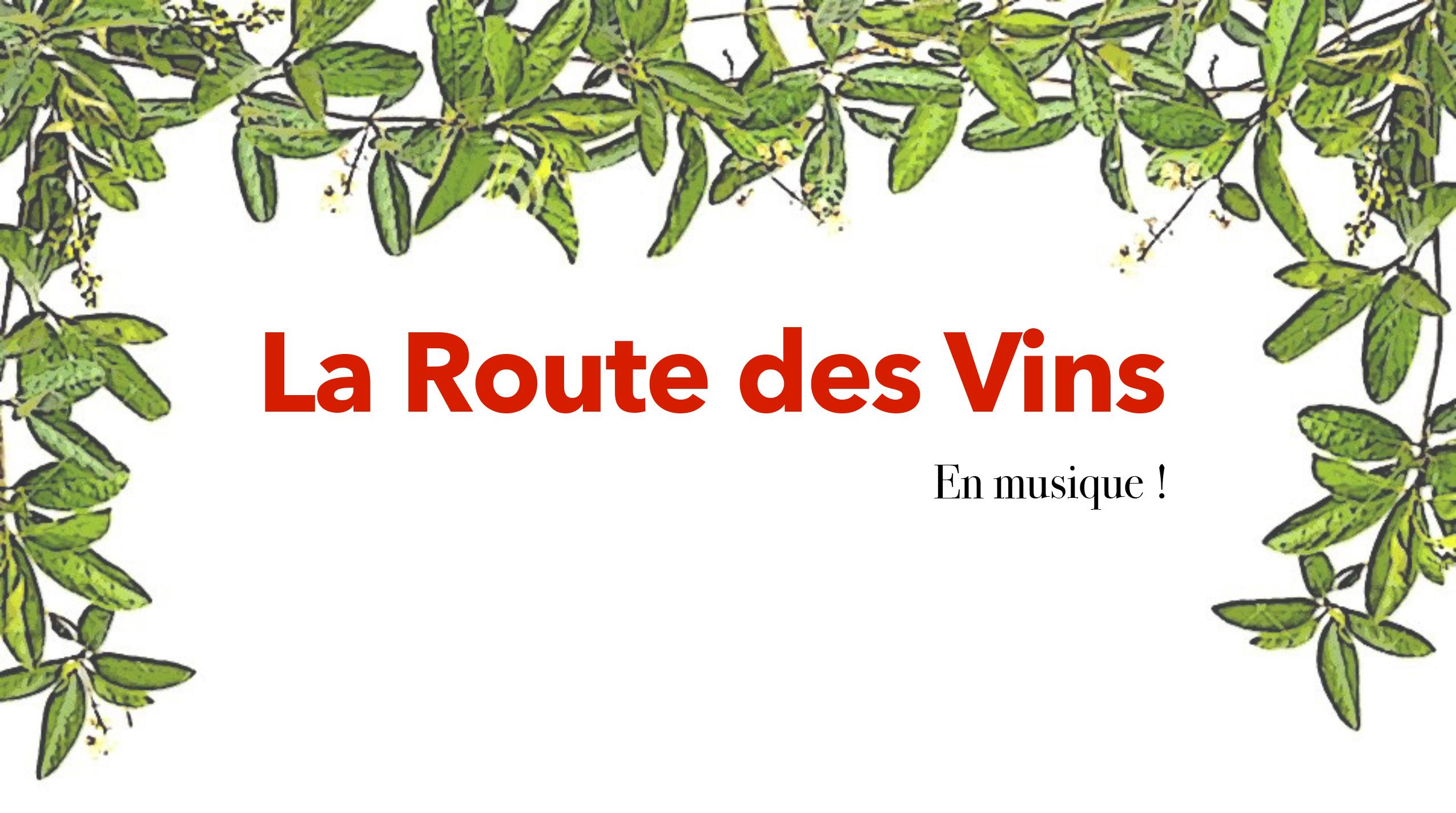 La Route des vins en musique