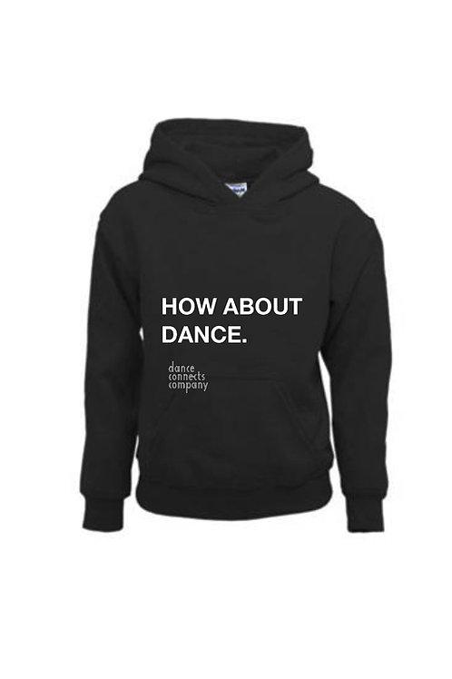 KIDS Hoodie How about dance. / Zwart