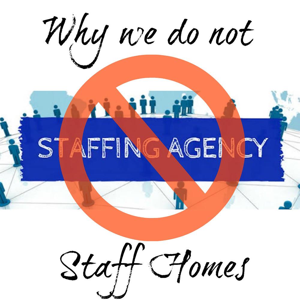 Why we do not staff homes no symbol