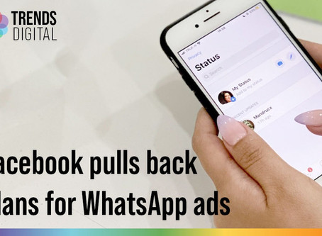 Facebook pulls back plans for WhatsApp ads