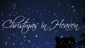 Graceful Perseverance: Christmas in Heaven - 12/20/20