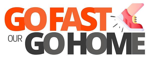 Go Fast ou Go home