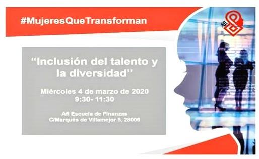 """Mujeres que Transforman """"Inclusión del talento y la diversidad""""_AFI Escuela de Finanzas"""