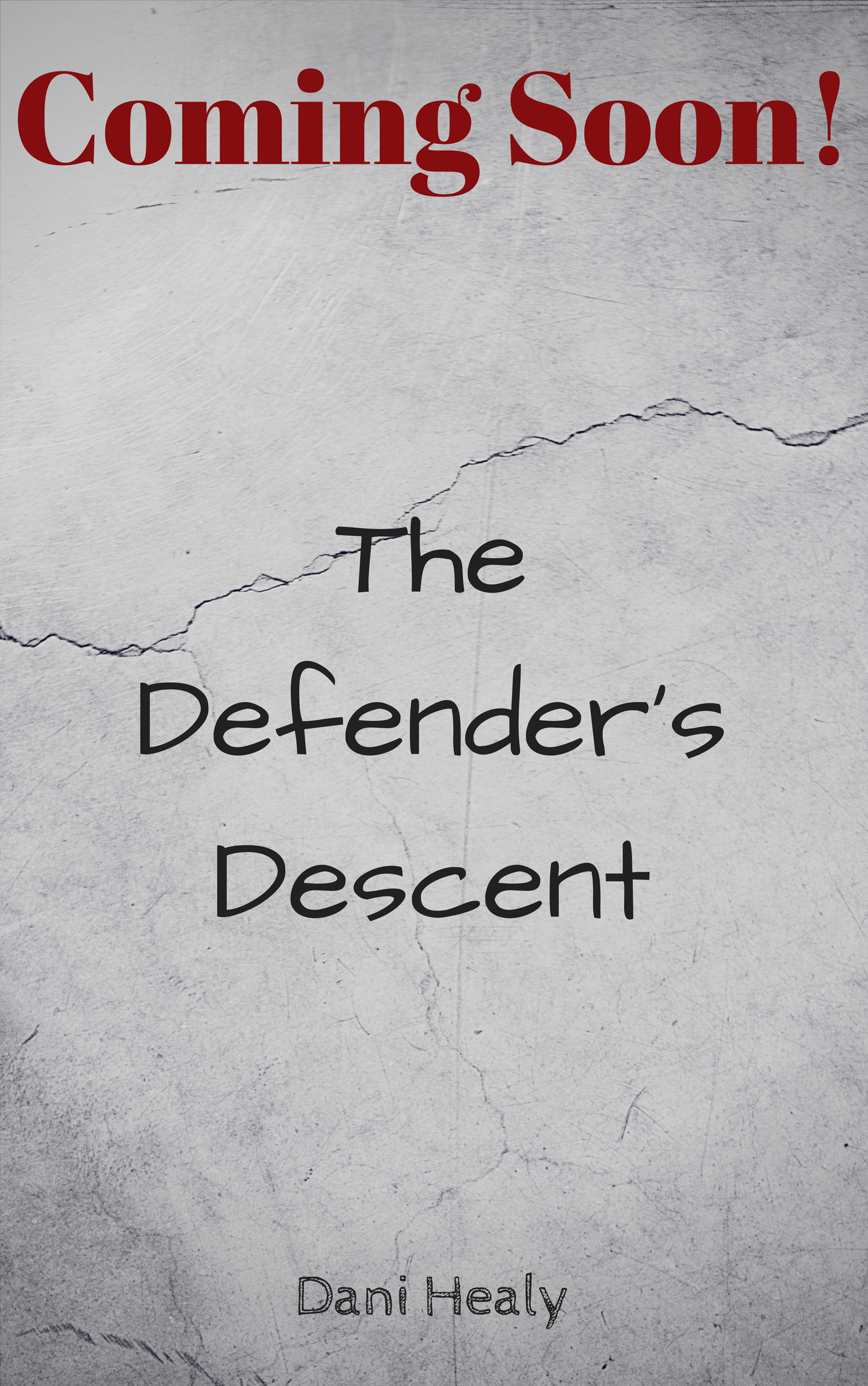 The Defender's Descent