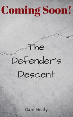 The Defender's Descent