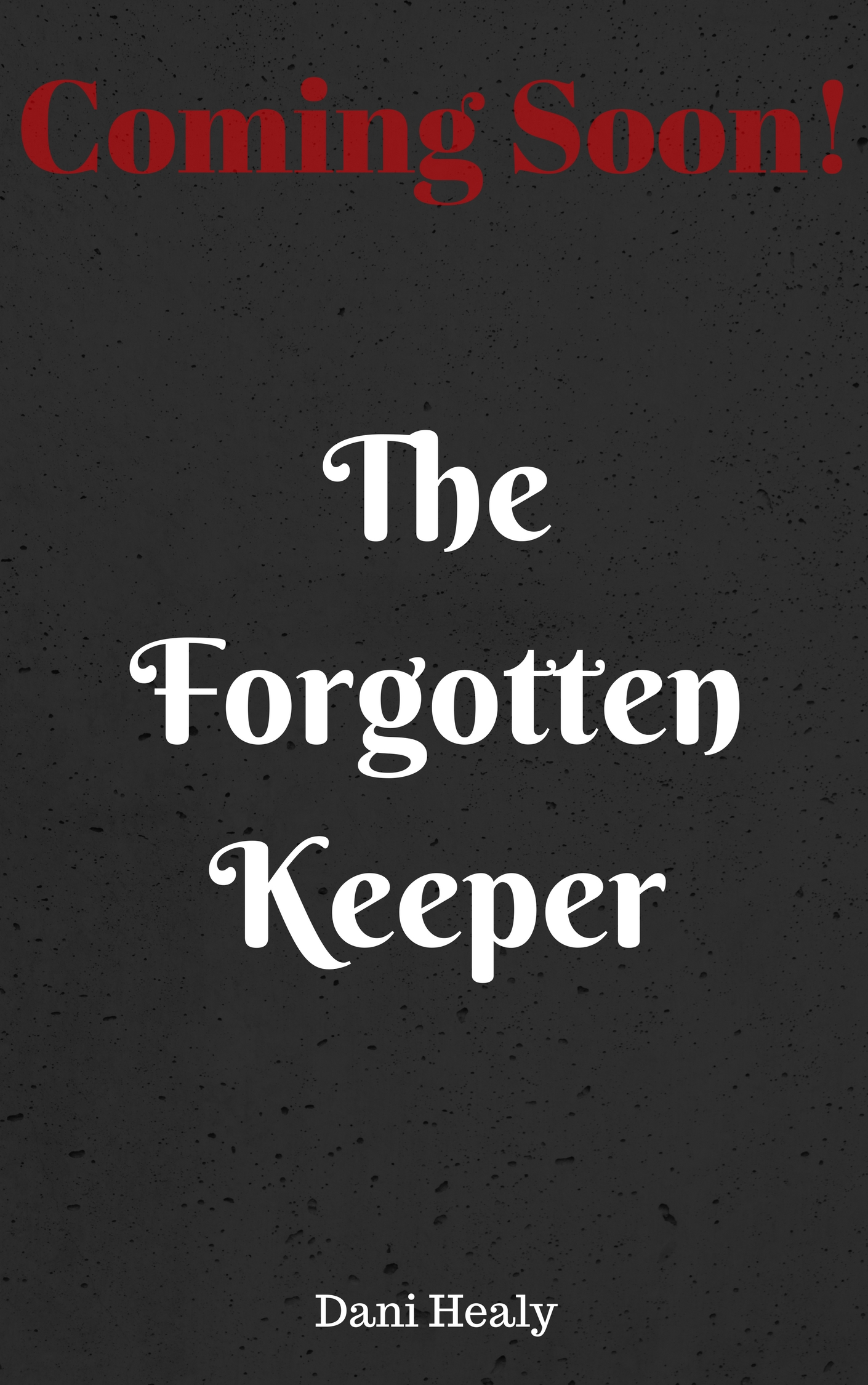 The Forgotten Keeper