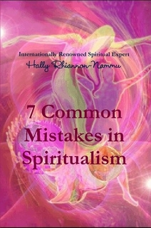 7 COMMON MISTAKES IN SPIRITUALISM