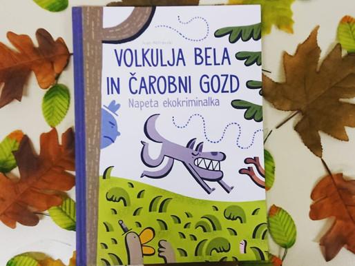 Knjigozavri: Volkulja Bela in čarobni gozd