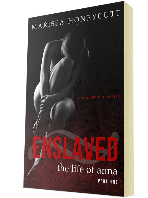 Enslaved (The Life of Anna, Part 1)