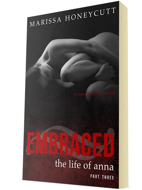 Embraced (The Life of Anna, Part 3)