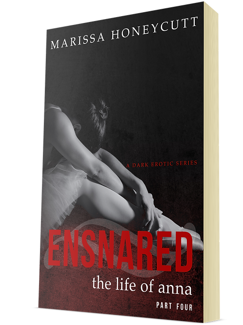 Ensnared (The Life of Anna, Part 4)