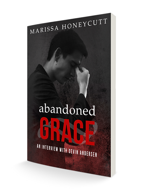 (Revised Edition) Abandoned Grace: An Interview with Devin Andersen