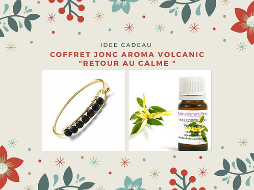 "Coffret jonc aroma ""volcanic"" - retour au calme"