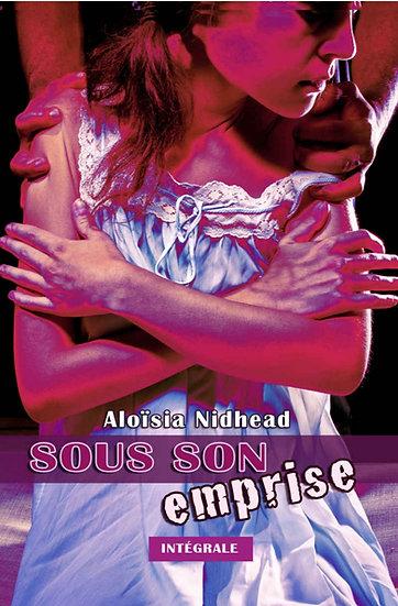 Sous son emprise - Aloïsia Nidhead