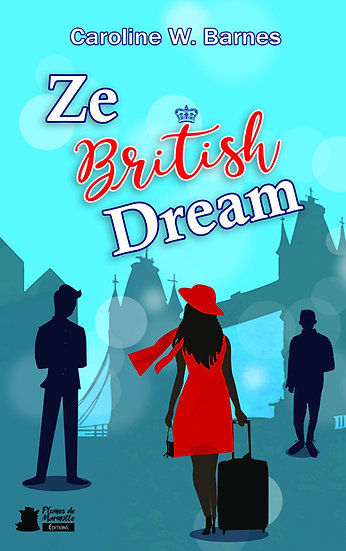 Ze British Dream - Caroline W. Barnes