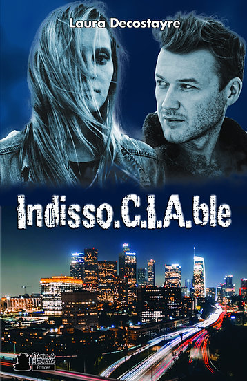 Indisso.C.I.A.ble - Laura Decostayre