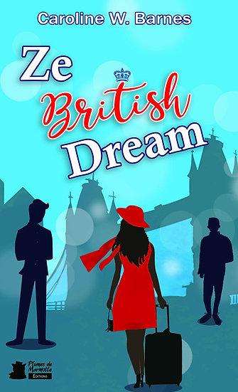 Ze British Dream - Caroline W. Barnes