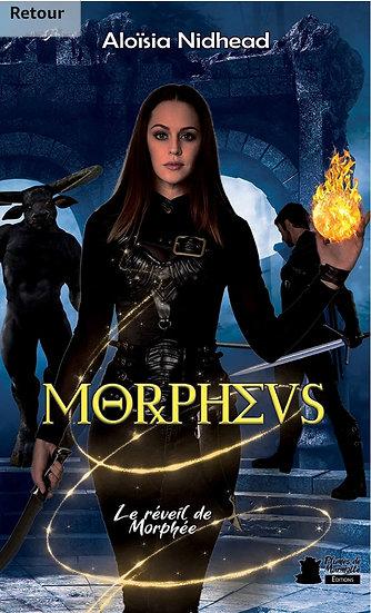 Morpheus #2 - Le réveil de Morphée - Aloïsia Nidhead