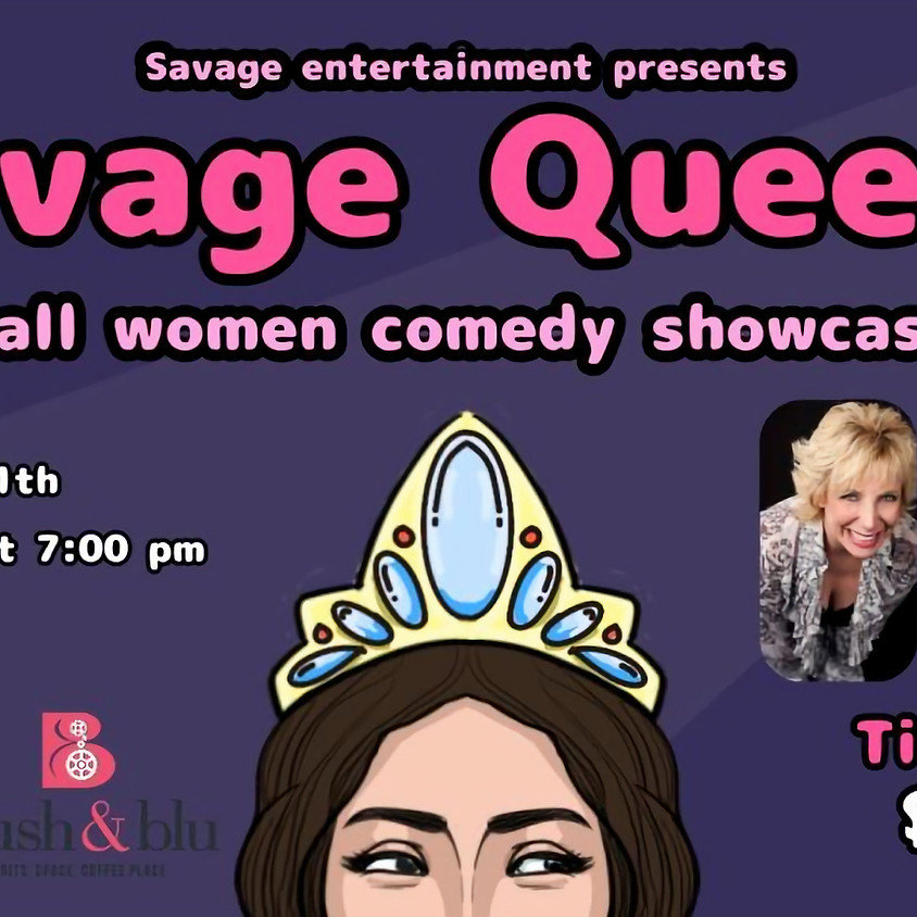 Savage Queens Comedy Show