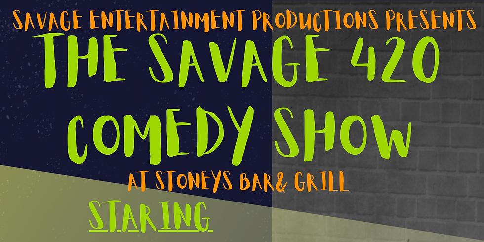 Savage 420 Comedy Showcase