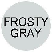 FROSTY GRAY