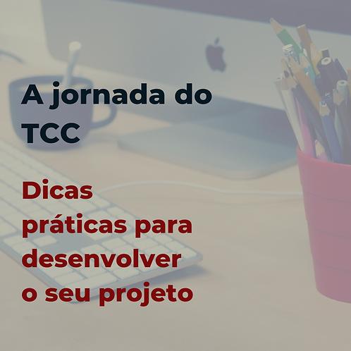 E-book: A jornada do TCC - Dicas práticas para desenvolver o seu projeto