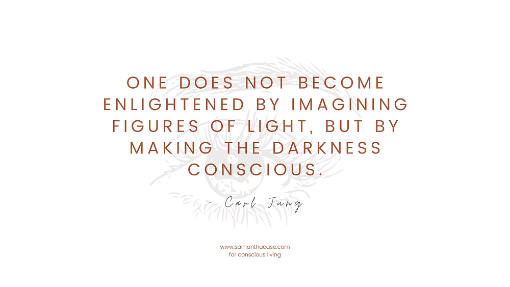 a Carl Jung quote about making the darkness conscious