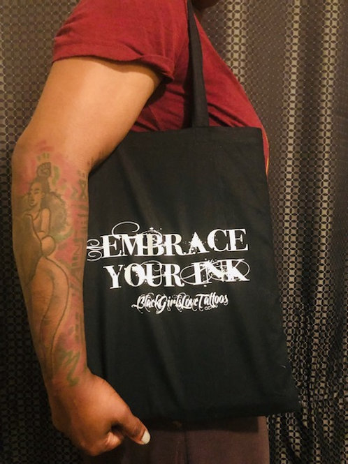 Embrace Your Ink Tote