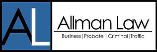 Allman Law Business Law Probate Traffic Law Family Law in Fort Worth, Texas