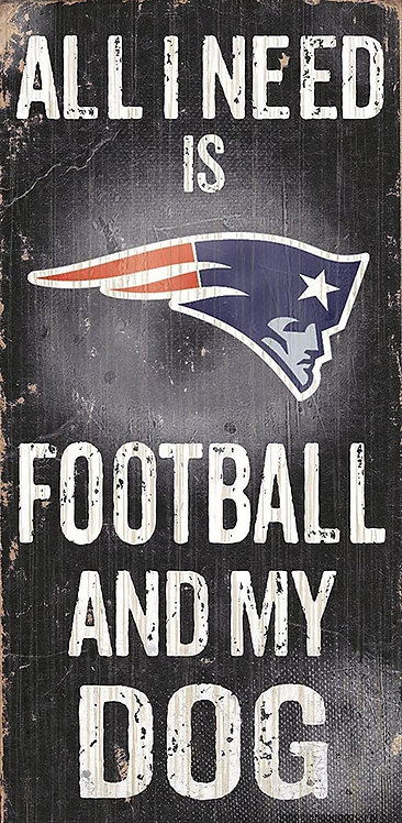 "Patriots ""Football and My Dog"" Sign"