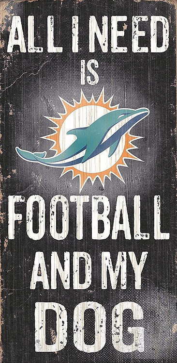 """Dolphins """"Football and My Dog"""" Sign"""