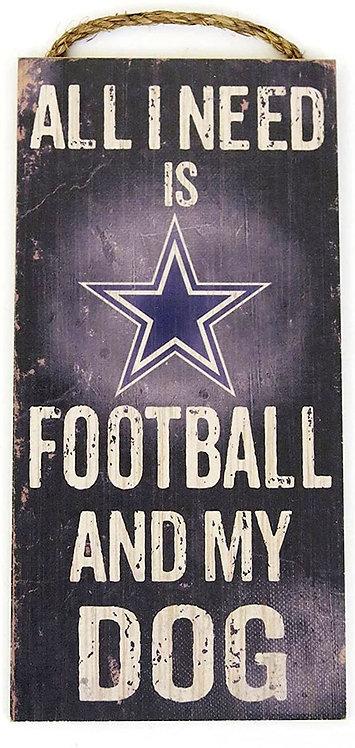 "Cowboys ""Football and My Dog"" Sign"