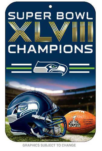 Super Bowl XLVIII Seahawks Sign