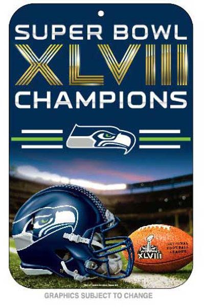Super Bowl XLVIII Seahawks Sign