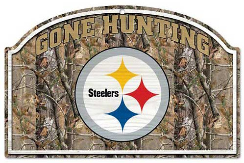 """Steelers """"Gone Hunting"""" Sign"""