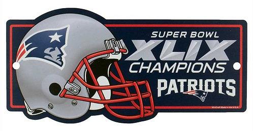 Super Bowl XLIX Patriots Sign