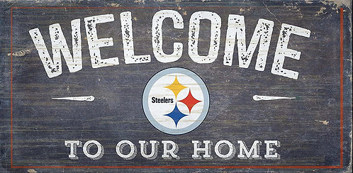 "Steelers ""Welcome To Our Home"" Sign"