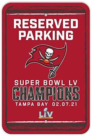 """Super Bowl LV Buccaneers """"Reserved Parking"""" Sign"""