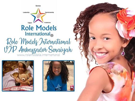 Role Models International VIP Ambassador:  Senaiyah Torres
