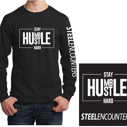 Stay Humble Hustle Hard Long Sleeve T-Shirt