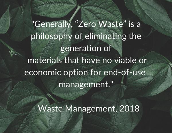 Waste Management zero waste quote