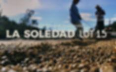 La Soledad Lot 15.jpg