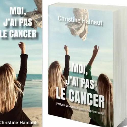 Roman Moi, j'ai pas le cancer...
