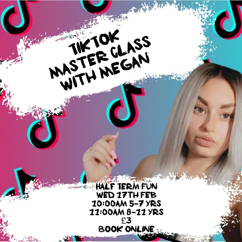TikTok Master Class 8-11  Yrs